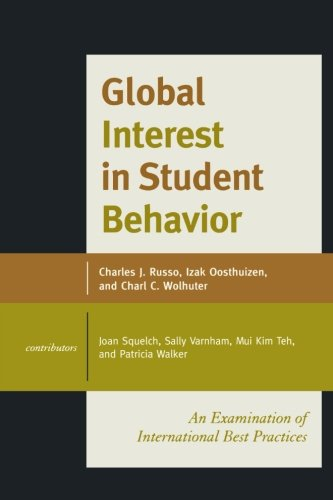 Global Interest in Student Behavior: An Examination of International Best Practices (Volume 1)