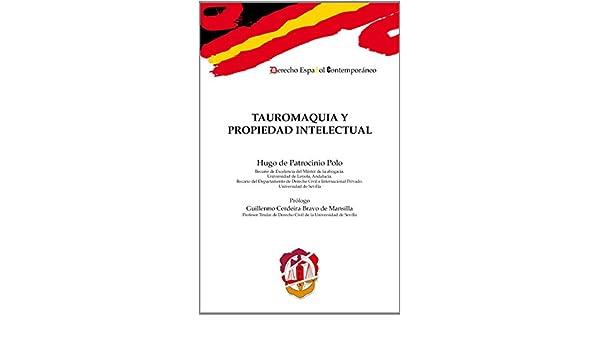 Tauromaquia y propiedad intelectual Derecho español contemporáneo ...