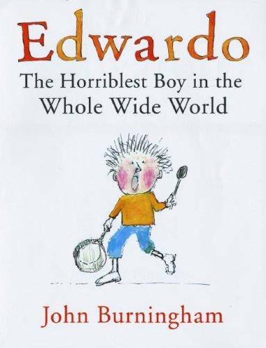 Edwardo: The Horriblest Boy in the Whole Wide World ebook