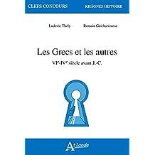 Grecs et les autres (Les)