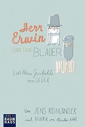 Amazon.com: Herr Erwin und sein blauer Hund: Eine kleine Geschichte