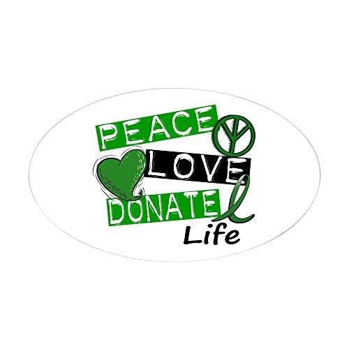 Cafepress   Peace Love Donate Life  L1  Oval Sticker   Oval Bumper Sticker  Euro Oval Car Decal