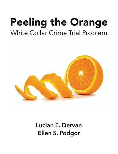 Peeling the Orange: White Collar Crime Trial Problem