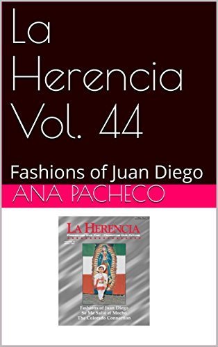 La Herencia Vol. 44: Fashions of Juan Diego