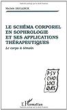 Schema corporel en sophrologie et ses applications the