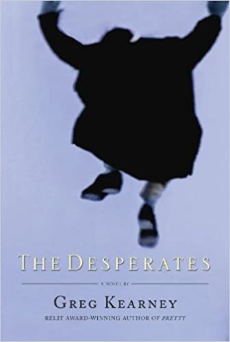 Book The Desperates None edition by Kearney, Greg (2013)