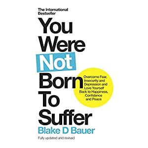 You Were Not Born to Suffer Audiobook