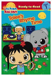 Ni Hao, Kai-lan: Tolees Rhyme Time: Ready-To-Read - Level 1