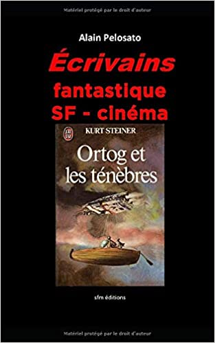 Ecrivains Fantastique Sf Cinema French Edition Alain