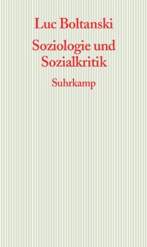 Soziologie und Sozialkritik: Frankfurter Adorno-Vorlesungen 2008 (Graue Reihe)