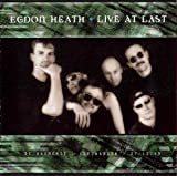 Live At Last by Egdon Heath (2000-05-04)