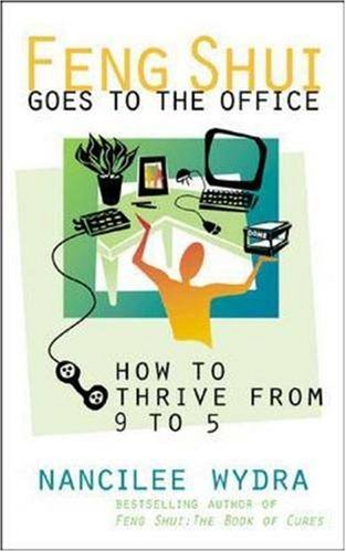 Feng Shui Goes to the Office