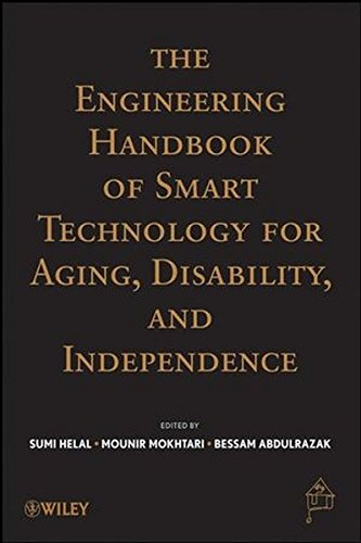 The Engineering Handbook of Smart Technology for Aging, Disability and Independence