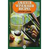 Amateur Winemaker Recipes, C. J. Berry, 0900841656