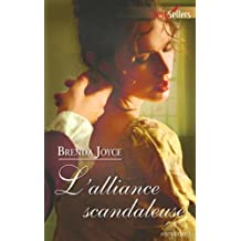 L'alliance scandaleuse (Best-Sellers) (French Edition)