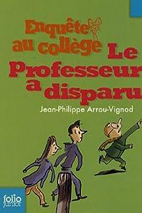 """Afficher """"Enquête au collège n° 1 Le professeur a disparu"""""""
