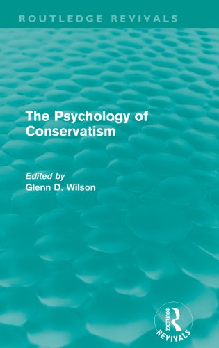 The Psychology of Conservatism (Routledge Revivals)