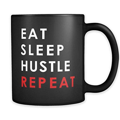 SAYOMEN - Eat Sleep Hustle Repeat Mug, Hustle Mug, Hustle Gift Hustler Mug Hustler Gift Entrepreneur Gift Entrepreneur Mug Gift for Entrepreneur #a243, MUG - To Hustler Where Buy