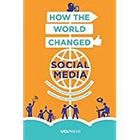 How the World Changed Social Media (Why We Post)
