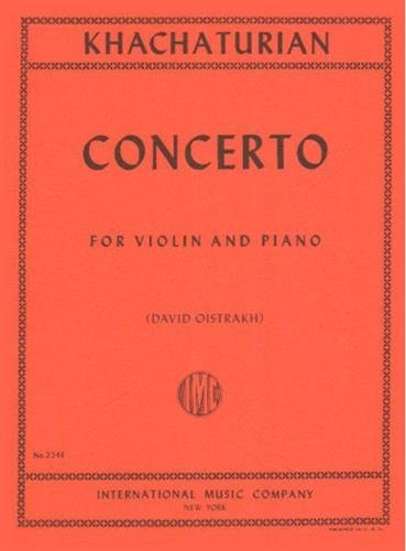 Khachaturian, Aram - Concerto for Violin and Piano - by David Oistrakh - International Music