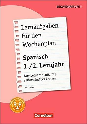 Lernaufgaben für den Wochenplan - Spanisch: Spanisch: 1./2. Lernjahr ...