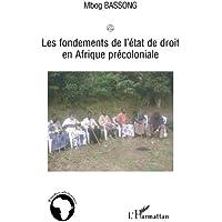 Fondements de l'etat de droit en afrique précoloniale Les