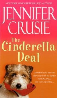 Read Online (THE CINDERELLA DEAL) BY CRUSIE, JENNIFER(Author)Bantam[Publisher]Mass Market Paperback{The Cinderella Deal} on 26 Jan -2010 pdf