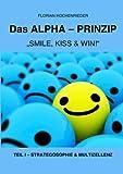Alpha-Prinzip - Teil I, Florian Hochenrieder, 3833497157