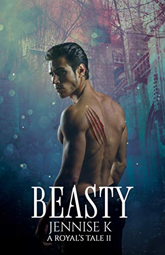 Beasty (A Royal's Tale Book 2) See more