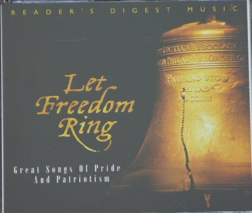 Let Freedom Ring: Great Songs of Pride and Patriotism - 4cd Set