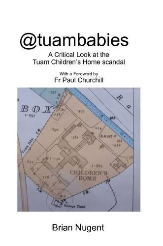 Download @tuambabies: A critical look at the Tuam Children's Home scandal ebook