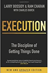 By Ram Charan - Execution: The Discipline of Getting Things Done (1.4.2011) Paperback