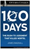 100 Days: the rush to judgment that killed Nortel