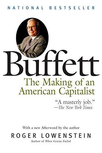 Buffett: The Making of an American Capitalist by Roger Lowenstein (2008-04-29)