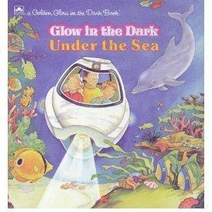 Under the Sea (Golden Glow in the Dark Book)