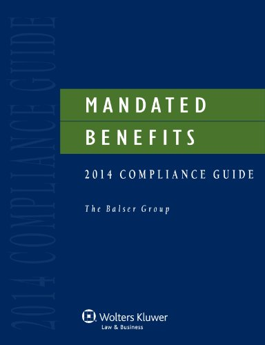 Mandated Benefits Compliance Guide, 2014 Edition with CD