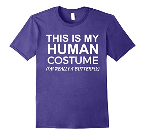 Mens This is my Human Costume, Really Butterfly T-shirt Halloween XL Purple (Adult Caterpillar Costumes)