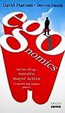 img - for Egonomics: Que Hace Del Ego Nuestro Mayor Activo (O Nuestro Mas Costoso Pasivo) (Spanish Edition) book / textbook / text book