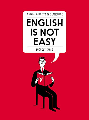 Download english is not easy a visual guide to the language by luci download english is not easy a visual guide to the language by luci gutirrez pdf read ebook online fandeluxe Gallery