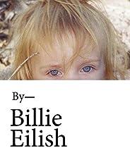 Billie Eilish: The Official Book