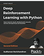 Deep Reinforcement Learning with Python: Master classic RL, deep RL, distributional RL, inverse RL, and more with OpenAI Gym and TensorFlow, 2nd Edition