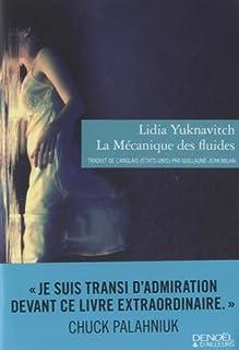 La mécanique des fluides, Yuknavitch, Lidia