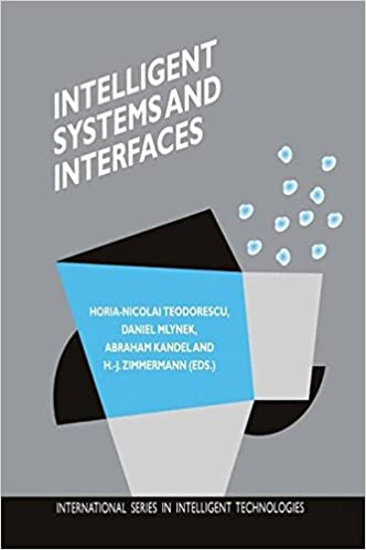 Read Intelligent Systems and Interfaces (International Series in Intelligent Technologies) PDF, azw (Kindle)