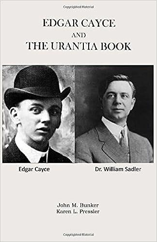 Edgar Cayce and the Urantia Book: Bunker, John M., Pressler, Karen L.:  9780966977417: Amazon.com: Books