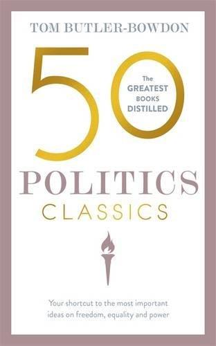 50 Politics Classics (50 Classics)