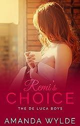 Remi's Choice: The De Luca Boys