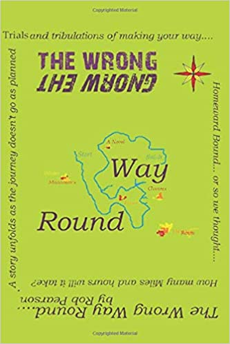 The wrong way round by Lesley Pearson