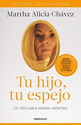 - Tu hijo, tu espejo (Edición actualizada) / Your Child, Your Mirror (Spanish Edition)