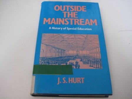 Outside the Mainstream: History of Special Education