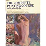 Complete Painting Course, Wendon Blake, 0517456923